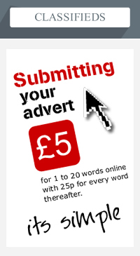 Classifieds – Submittung your advert £5 for 1 to 20 words online with 25p for every word thereafter – it's simple